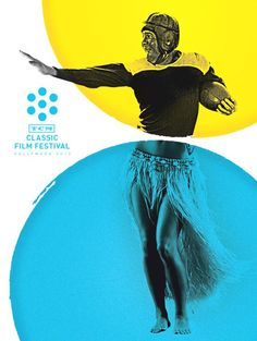I love how bold colour with a mono graphic has made this poster pop. TCM Classic Film Festival.