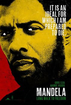 First 'Mandela: Long Walk to Freedom' Poster, Starring Idris Elba | Rope of Silicon