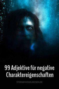 99 Adjektive für negative Charaktereigenschaften #charakter