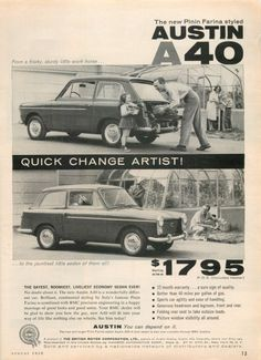 A number of different cars were marketed under the Austin name by the Austin Motor Company between 1947 and Advertising Signs, Vintage Advertisements, Classic Motors, Classic Cars, Best Value Cars, Austin Cars, Adventure Magazine, Old Lorries, Go Car
