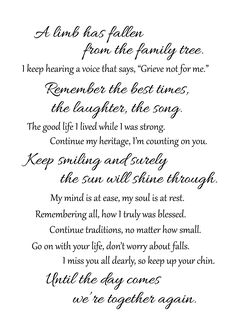 Tribute Center - The Fallen Limb - Funeral Poems For Grandma, Grandma Quotes, Dad Quotes, Mother Quotes, Life Quotes, Eulogy For Mom, Grandmother Poem, Qoutes, Sister Quotes