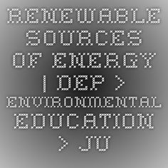 Renewable Sources of Energy | DEP > Environmental Education > Just For Kids > Energy