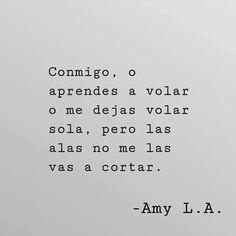 True Quotes, Book Quotes, Words Quotes, Sayings, Cute Spanish Quotes, Positive Phrases, This Is Your Life, Frases Tumblr, Inspirational Phrases