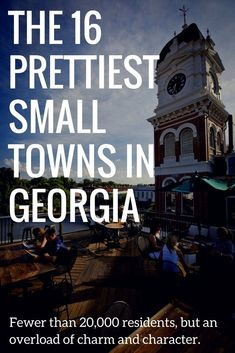 You Have To See Georgia's Most Beautiful Small Towns #girlsvacationideas