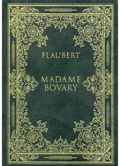 MADAME BOVARY, do escritor francês Gustave Flaubert. Li e recomendo. A narrativa é detalhista e a lição é inesquecível.
