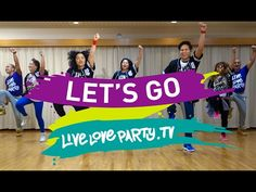 Let's Go | Zumba® | Live Love Party | JPOP - YouTube