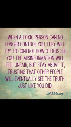 Jill blakeway nailed it with this quote about toxic people!