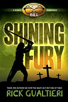 Shining Fury: from the Tome of Bill Series (English Edition)