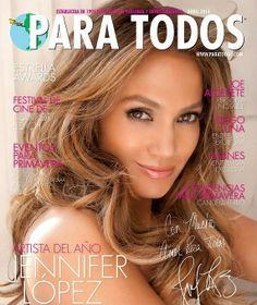 MyMy .. The No Feminist Blog: Jennifer Lopez en couverture du Para Todos Magazin...