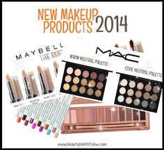 New Makeup Products 2014 - Beauty Point Of View  #makeup #beauty #cosmetics