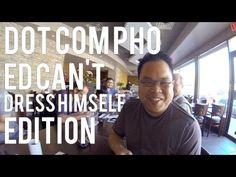 Dot Com Pho – Ed Can't Dress Himself Edition