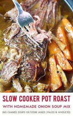 A simple recipe for the best melt in your mouth slow cooker pot roast with root vegetables & homemade onion soup mix seasoning. Prep this easy & healthy recipe in 20 minutes & cook for as little as hours on high. Serve the shredded meat with mashed pot Roast With Onion Soup Mix, Homemade Onion Soup Mix, Best Slow Cooker, Crock Pot Slow Cooker, Cooker Recipes, Crockpot Recipes, Whole30 Recipes, Easy Healthy Recipes, Easy Meals