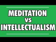 Alan Watts: Meditation vs. Intellectualism