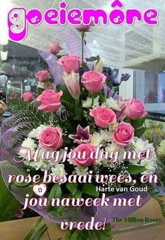 Million Roses, Sheep Cartoon, Goeie More, Afrikaans Quotes, Good Night Sweet Dreams, Floral Wreath, Life Changing, Floral Crown, Flower Crowns