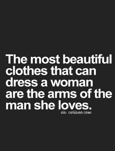Looking for Life Love Quotes, Quotes about Relationsh… Great Quotes, Quotes To Live By, Me Quotes, Inspirational Quotes, Man I Love Quotes, Beautiful Quotes About Love, Feeling Beautiful Quotes, Feeling Loved Quotes, Motivational