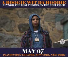 A Boogie Wit Da Hoodie in New York at Playstation Theater on May 07. More about this event here https://www.facebook.com/events/444398382559960/
