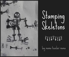 Boy Mama Teacher Mama   Stamping Skeletons