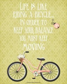 Free Life is like riding a bicycle... Printable
