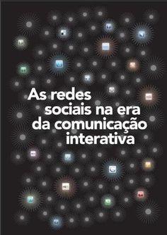 As redes sociais na era da comunicação interativa