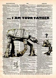 Banksy I am your father, star wars print, At-At art print, dictionary print