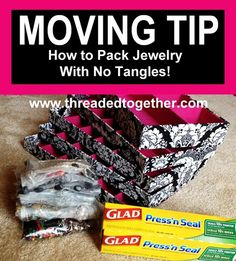 Use press n seal to pack and move jewelry with no tangles! (The military won't move your jewelry when they pack you out)