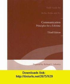 Study Guide for Communication Principles for Lifetime (9780205491285) Steven A. Beebe, Susan J. Beebe, Diana K. Ivy , ISBN-10: 0205491286  , ISBN-13: 978-0205491285 ,  , tutorials , pdf , ebook , torrent , downloads , rapidshare , filesonic , hotfile , megaupload , fileserve
