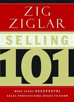 Selling 101: What Every Successful Sales Professional Needs to Know - http://www.learnsale.com/sales-training/books-sales-training/selling-101-what-every-successful-sales-professional-needs-to-know-2/