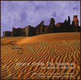 WHERE STALKS THE SANDMAN: An ambient collection . . . from a darker side. Featuring Steven Wilson, Kim Cascone, Don Falcone, Praxis, Monocaine and Karen Anderson.