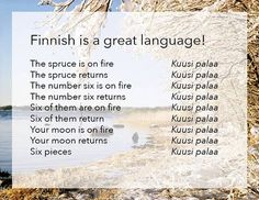 Funny pictures about Finnish Is Probably The Best Language. Oh, and cool pics about Finnish Is Probably The Best Language. Also, Finnish Is Probably The Best Language photos.