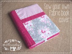 How to sew your own Fabric book cover @ The Homemakery.