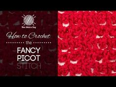 How to Crochet the Fancy Picot Stitch
