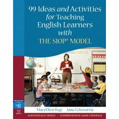 Pearson Teacher Education and Development: 99 Ideas and Activities for Teaching English Learners with the SIOP Model Siop Strategies, Teaching Strategies, Teaching Tools, Teaching Resources, Teaching Ideas, Teaching Writing, English Fun, Learn English, Education And Development