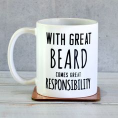 Express your appreciation for someone's beard by giving them this lovely mug.'With great beard comes great responsibility' ceramic mug. This makes an ideal gift for the bearded gentleman. Your mug will be delivered with its own presentation box which can be seen in the forth image. We bubble wrap the boxed mug and place it in a slightly larger cardboard box to ensure that you receive it in perfect condition.Ceramic. Dishwasher safe.11oz Mug, standard mug size. W12 x H9.5 x D7.5cm