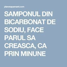 SAMPONUL DIN BICARBONAT DE SODIU, FACE PARUL SA CREASCA, CA PRIN MINUNE Daily Beauty, Acne Remedies, Glowing Skin, Good To Know, Baking Soda, Health And Beauty, Healthy Life, Beauty Hacks, Health Fitness