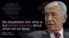 22 inspiring quotes from Davos 2014 President Of Israel, Shimon Peres, World Economic Forum, Good People, Amazing People, Inspire Me, Life Lessons, Presidents, How To Memorize Things
