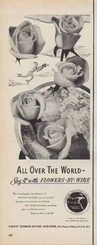 """Description: 1950 FTD FLORISTS vintage print advertisement """"All Over The World -- Say it with Flowers-By-Wire""""""""The meaningful remembrance of Flowers-By-Wire can be speeded anywhere to relatives and friends. Our 15,000 Interflora members give worldwide service. Prices as low as $ 5.00. Florists' Telegraph Delivery Association."""" Size: The dimensions of the half-page advertisement are approximately 5.5 inches x 14 inches (14cm x 36cm)."""