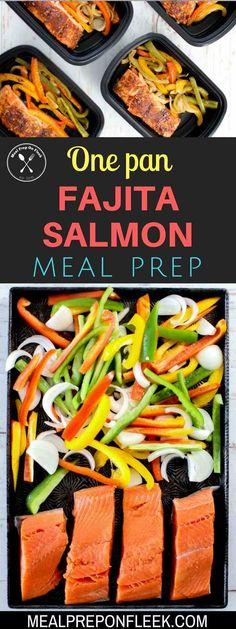 One Pan Fajita Salmon Meal Prep Recipe