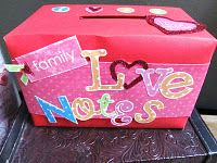 A family valentines box to put hand written love notes to each other & read on valentines day