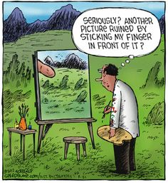 Another picture ruined by me sticking my finger in front of it art humor cartoon Art Puns, Art Jokes, Funny Cartoons, Funny Comics, Funny Jokes, Hilarious, Funny Images, Funny Photos, Funniest Photos