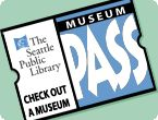 Use your Seattle Public Library card to reserve & print out Museum Passes to participating Seattle museums!