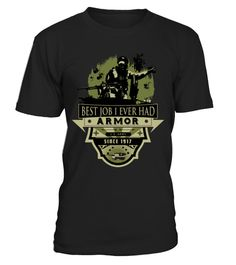 # Armor Best Job I Ever Had T-Shirt .  Tags:military, veterans, veteran, wife, love, funny, Warishellstore, War, Is, Hell, Store, Effort, Vintage, Rifle, Revolver, Propaganda, Political, Police, Patriotic, Navy, Government, Army, Americana, tenis, states, sport, soccer, politic, music, love, life, hot, item, hobby, healthy, good, geek, game, footbal, famous, family, country, cheap, best, basketball, animal, fleet, berth, armada, Usa, Troops, Stars, Stripes, Sea, Patriot, Memorial, Marine…