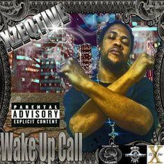 I'm selling Wake Up Call - FREE #onselz   XZEQTIVE MUSIC FREE!!!