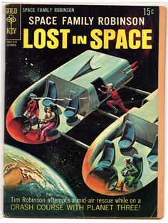 Space Family Robinson. Lost in Space. Gold Key comic book.