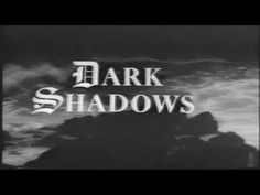 Dark Shadows Original B/W Opening ... that music was SO spooky (for back then) ... We would watch this after school ... until my scaredy-cat sister whaa-whaaed to my mom that this show scared her and gave her bad dreams and them mom put the kibosh on it ...