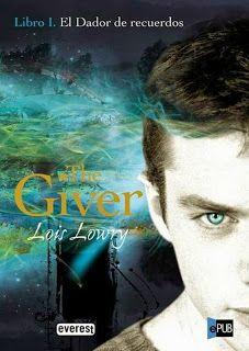 """soymasromantica: saga GIVER """"El dador recuerdos """" - Lois Lowry."""