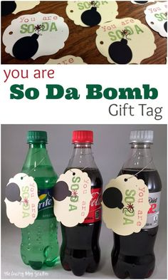 """This is a fun gift for anyone to receive. Match it up with their favorite soda and tell them """"You are So-Da Bomb!"""" Great teacher gift, neighbor gift or a just because gift."""