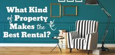 What Kind of Property Makes the Best Rental?