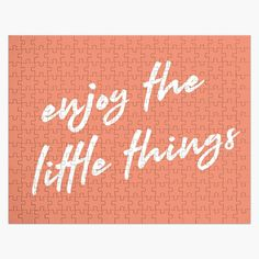Little Things, Things To Come, Print Packaging, Design Quotes, Family Activities, Creative Design, Positive Quotes, Jigsaw Puzzles, Motivational