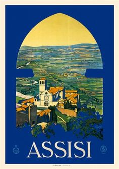 Assisi 1926 French - Beautiful Vintage Poster Reproduction. This vertical French travel poster features an arched window looking out at a church in an open landscape at sunset. Giclee Advertising Print. Classic Posters