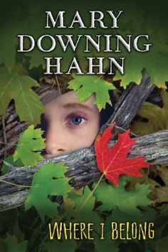 """<2014 pin> Where I Belong by Mary Downing Hahn. SUMMARY:  """"Eleven-year-old Brendan Doyle doesn't get along with his foster mother, he's failing fifth grade, and he's bullied mercilessly by a band of boys in his class. Then Brendan meets two potential friends--an eccentric old man and a girl from summer school--and he sees that there may be hope for him after all""""-- Provided by publisher."""